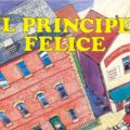 Il Principe Felice